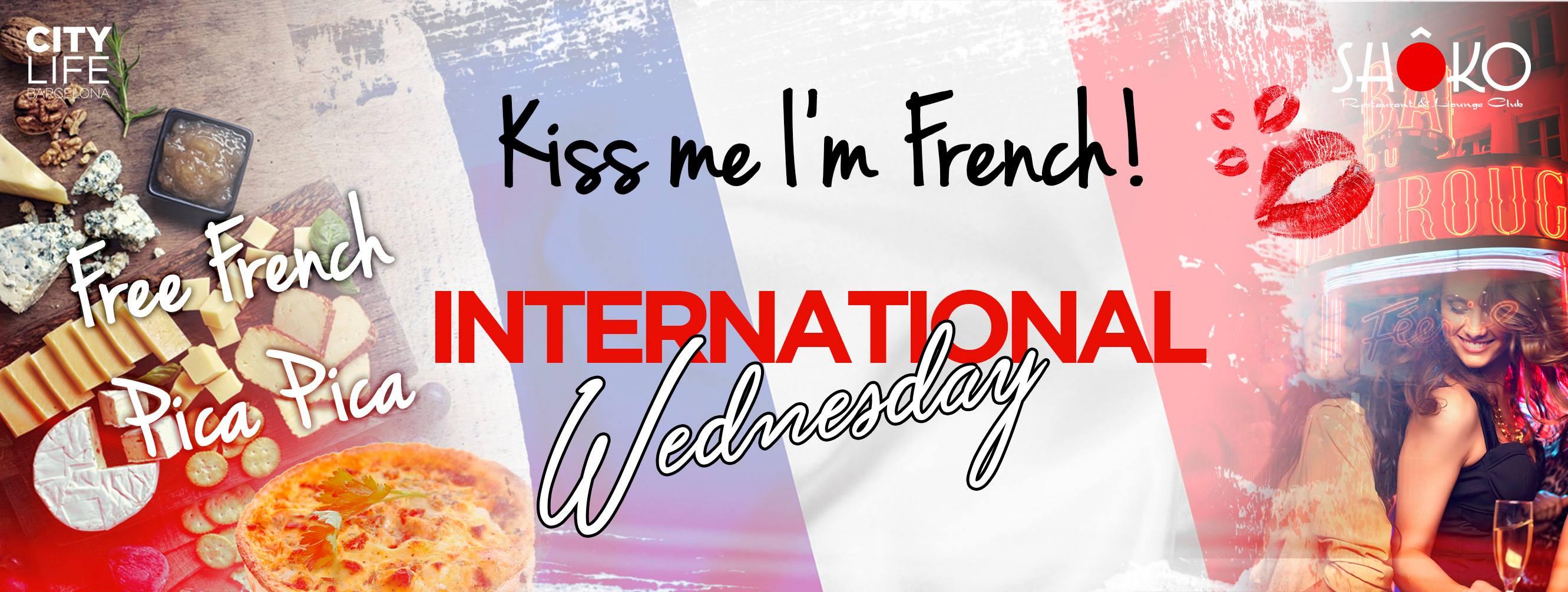 Kiss me I'm French - Free Dinner & Free Open Bar! @Shoko Lounge Club!