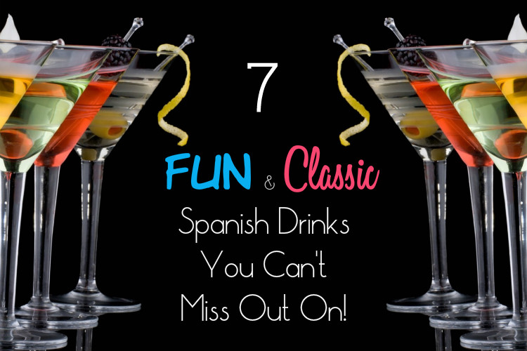 7 fun and classic spanish drinks