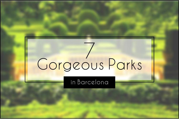 7 parks barcelona