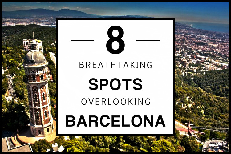 8 breathtaking spots bcn