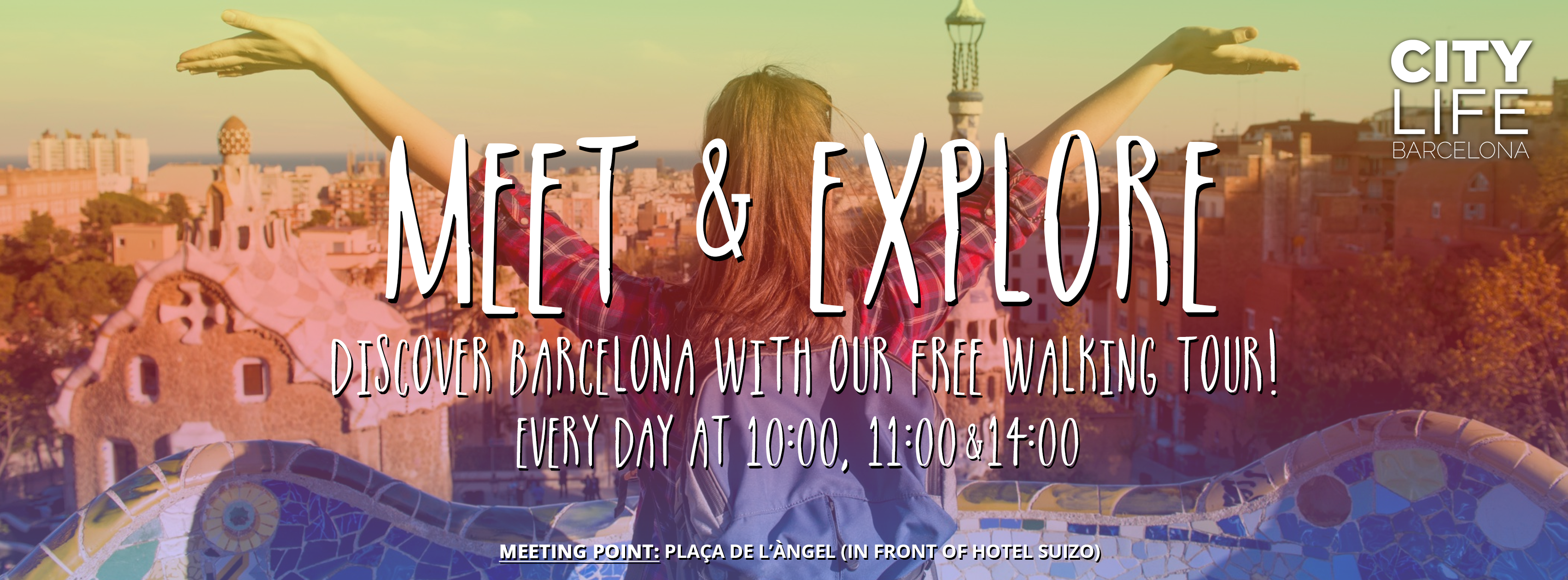 MEET & EXPLORE - Discover Barcelona with our free Walking Tour!
