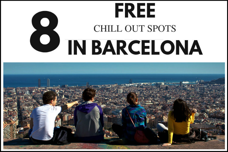 8 free chill out spots in barcelona citylife barcelona - Chill out barcelona ...