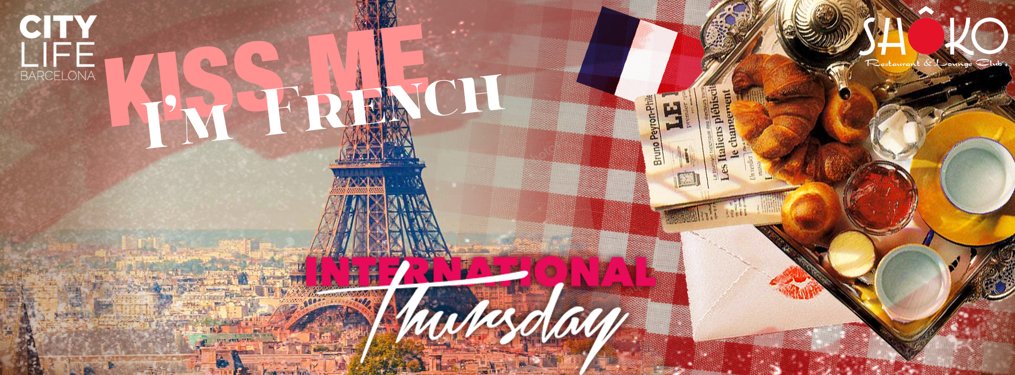 Kiss me I'm French - Free Dinner & 3 Free Drinks! @Shoko Lounge Club!
