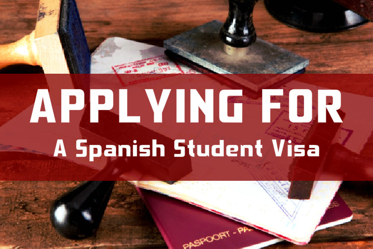 SPANISH STUDENT VISA