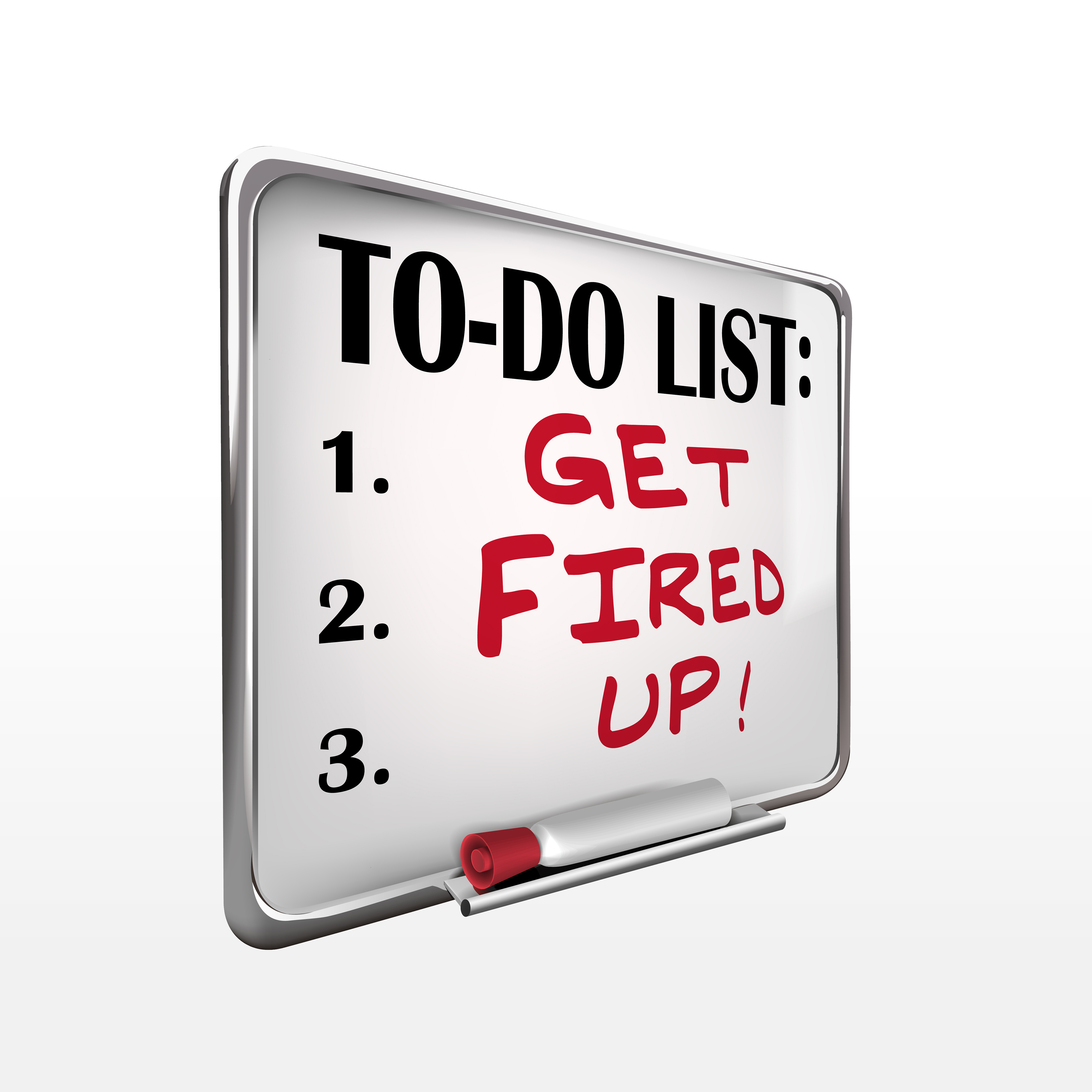 Fired? Get Fired Up!