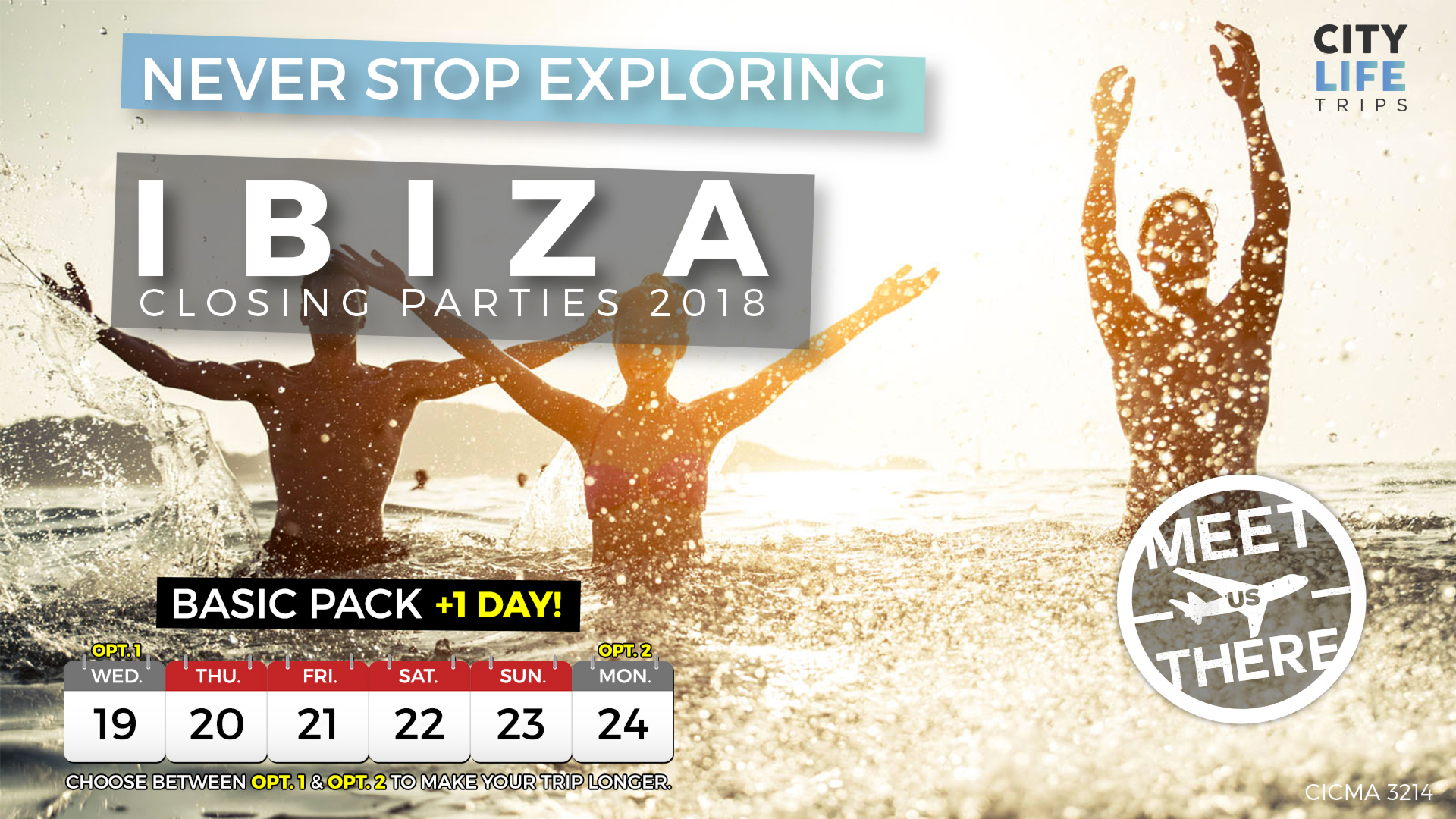 Ibiza - Closing Parties 2018 +1 Extra Day (Meet us There)