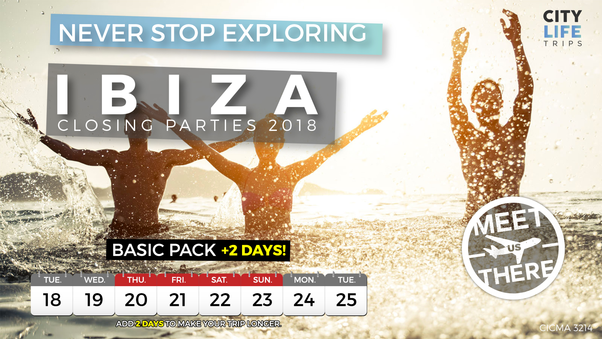 Ibiza - Closing Parties 2018 +2 Extra Days (Meet us There)