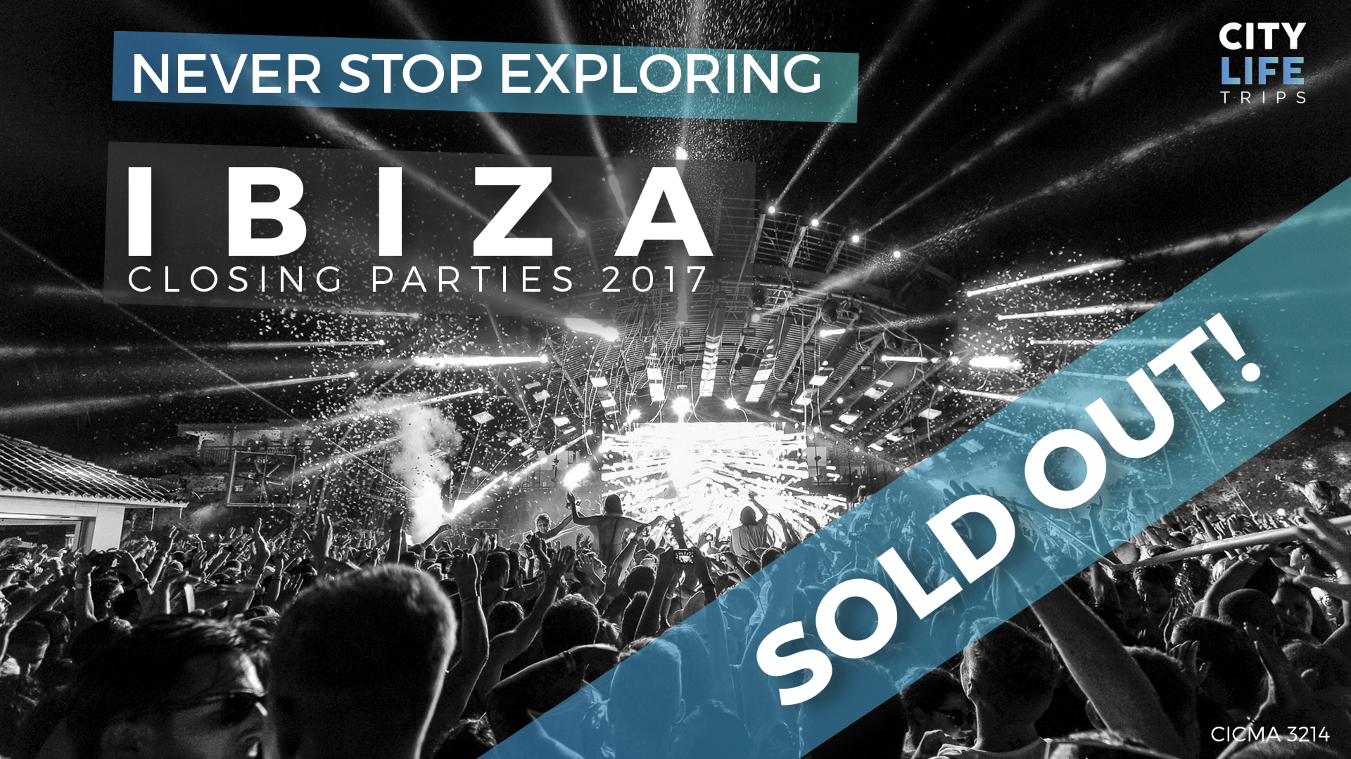 SOLD OUT: Ibiza – Closing Parties 2017 (Meet us there)
