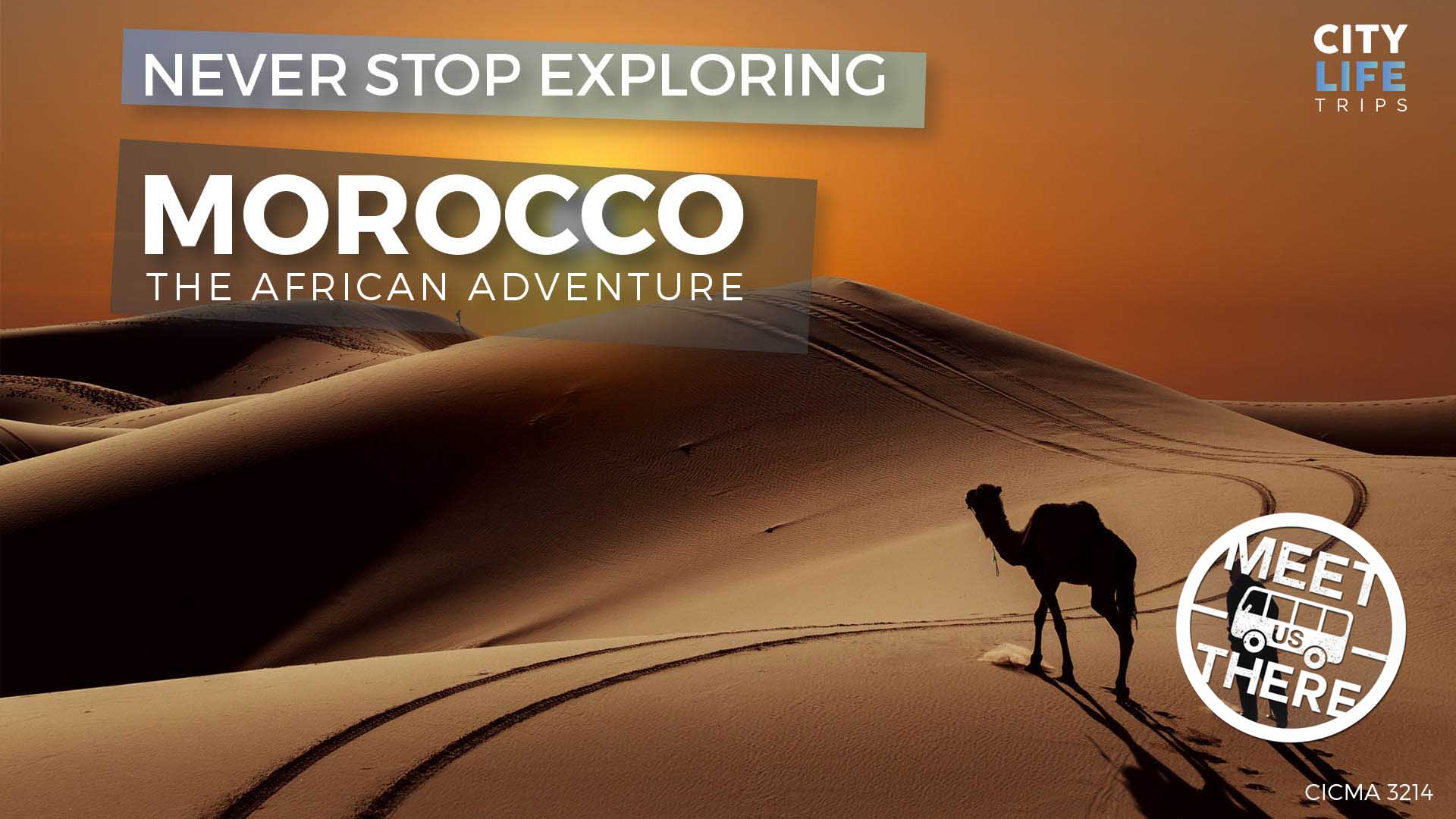 Morocco #2 – The African Adventure (Meet us there)