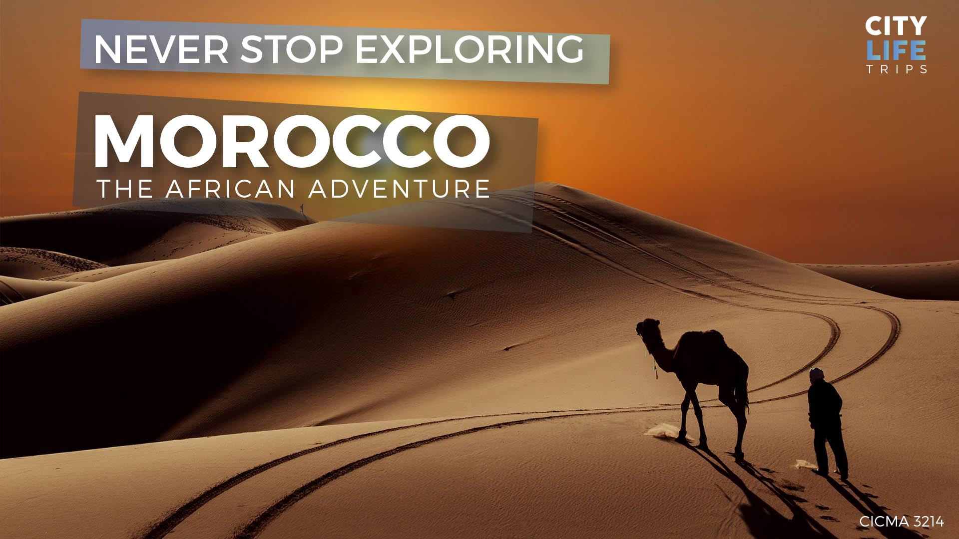 Morocco – The African Adventure