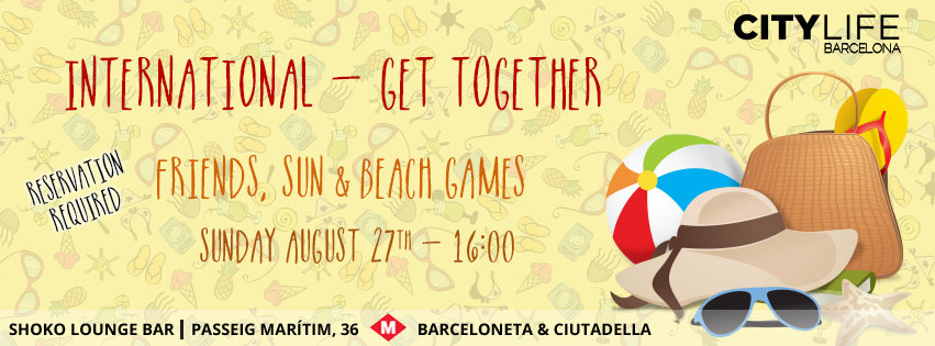 INTERNATIONAL GET – TOGETHER: Friends, Sun & Beach Games! JOIN our FREE activity!